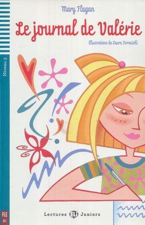 LE JOURNAL DE VALERIE. B1 NIVEAU 3 (INCLUYE CD)