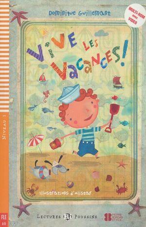 VIVE LES VACANCES. A0 NIVEAU 1 (INCLUYE CD)