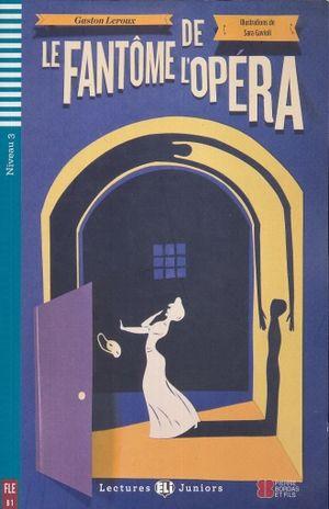 LE FANTOME DE L OPERA. B1 NIVEAU 3 (INCLUYE CD)