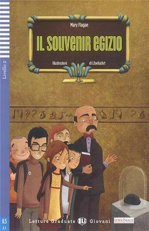 IL SOUVENIR EGIZIO. A2 LIVELLO 2 (INCLUYE CD)