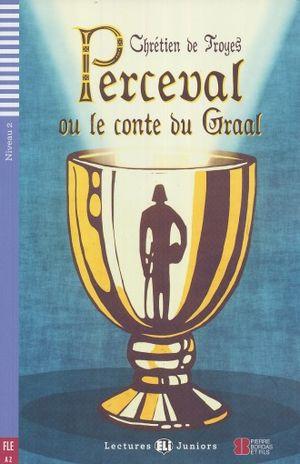 PERCEVAL OU LE CONTE DU GRAAL. A2 NIVEAU 2 (INCLIYE CD)