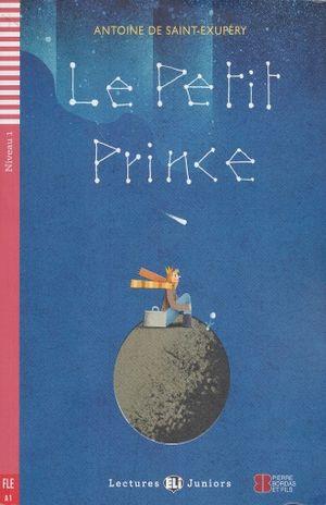 LE PETIT PRINCE. A1 NIVEAU 1 (INCLUYE CD)