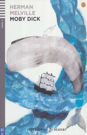 MOBY DICK. B2 STAGE 4 (INCLUYE CD)