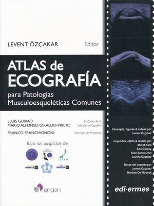 ATLAS DE ECOGRAFIA PARA PATOLOGIAS MUSCULOESQUELETICAS COMUNES