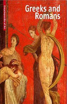 ARTE GRIEGO Y ARTE ROMANO / VISUAL ENCYCLOPEDIA OF ART