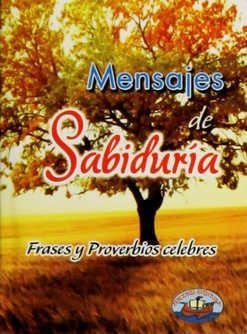 MI LIBRITO MENSAJES DE SABIDURIA. FRASES Y PROVERBIOS CELEBRES