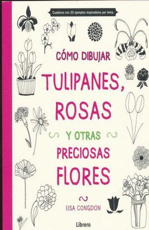 COMO DIBUJAR TULIPANES ROSAS Y OTRAS PRECIOSAS FLORES