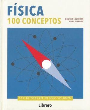 FISICA 100 CONCEPTOS