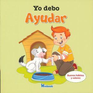 YO DEBO AYUDAR / COL. CUENTOS PARA TODOS