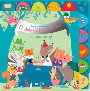 BUSCA Y ENCUENTRA. EL CLUB DE LOS ANIMALES FELIZ CUMPLEAÑOS / PD.