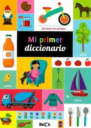 MI PRIMER DICCIONARIO / PD.