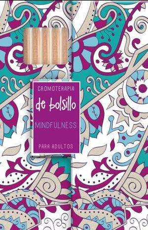 CROMOTERAPIA DE BOLSILLO MINDFULLNES / PD.