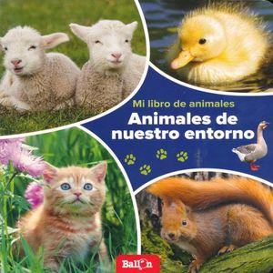 ANIMALES DE NUESTRO ENTORNO. MI LIBRO DE ANIMALES / PD.