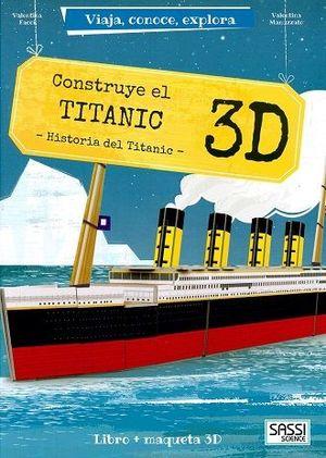 CONSTRUYE EL TITANIC 3D. HISTORIA DEL TITANIC