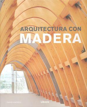 ARQUITECTURA CON MADERA / PD.