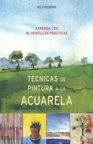 TECNICAS DE PINTURA A LA ACUARELA