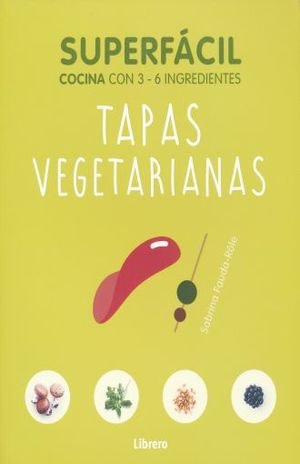 SUPERFACIL TAPAS VEGETARIANAS