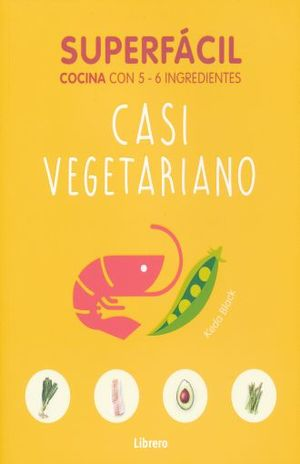 SUPERFACIL CASI VEGETARIANO