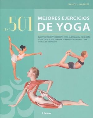 501 MEJORES EJERCICIOS DE YOGA, LOS