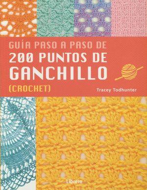 200 PUNTOS DE GANCHILLO. GUIA PASO A PASO (CROCHET)