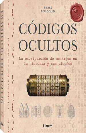 Códigos ocultos. La encriptación de mensajes en la historia y sus diseños / pd.