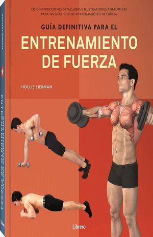 Guía definitiva para el entrenamiento de fuerza / pd.
