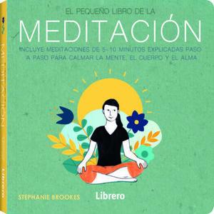 El pequeño libro de la meditación