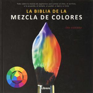 La biblia de la mezcla de colores