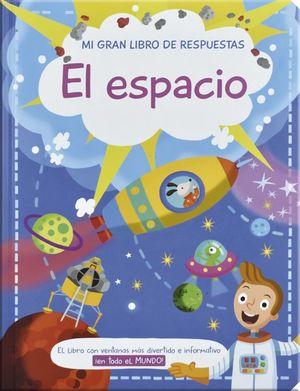 Mi gran libro de respuestas. El Espacio / pd.