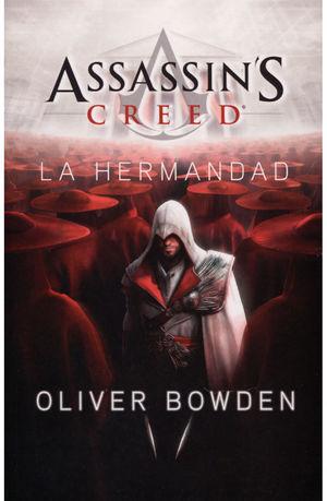 HERMANDAD, LA / ASSASSINS CREED LIBRO II