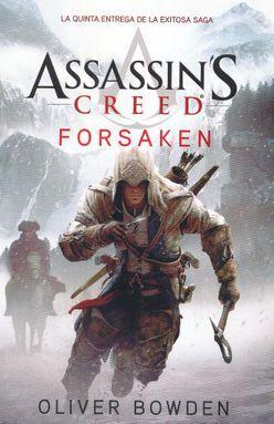 FORSAKEN / ASSASSINS CREED LIBRO V