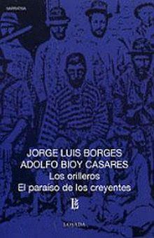 ORILLEROS, LOS / EL PARAISO DE LOS CREYENTES