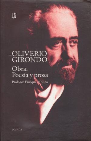OBRA. POESIA Y PROSA / OLIVERIO GIRONDO