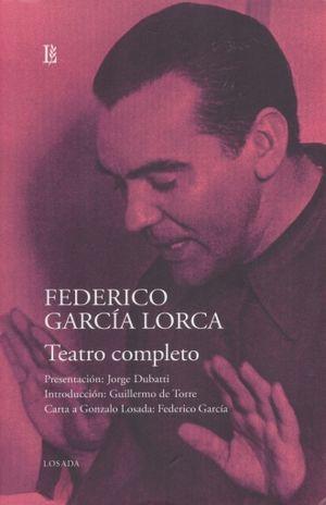 TEATRO COMPLETO / FEDERICO GARCIA LORCA