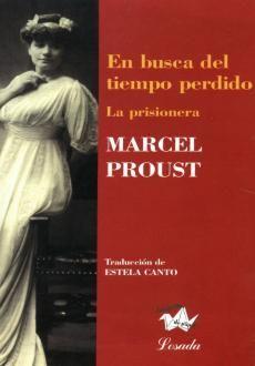 EN BUSCA DEL TIEMPO PERDIDO 5. LA PRISIONERA