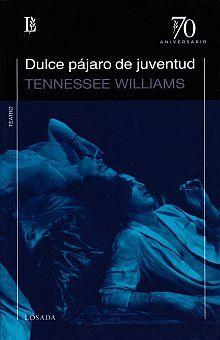 DULCE PAJARO DE JUVENTUD