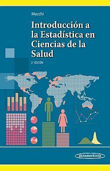 INTRODUCCION A LA ESTADISTICA EN CIENCIAS DE LA SALUD / 2 ED.