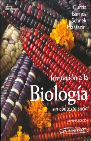 INVITACION A LA BIOLOGIA EN CONTEXTO SOCIAL / 7 ED.