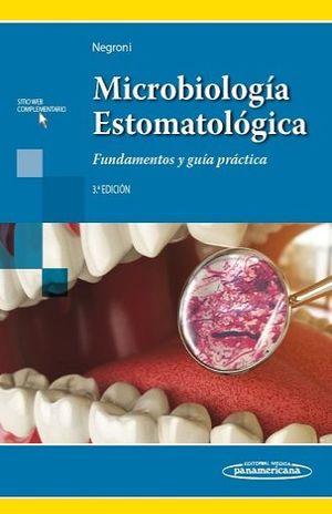MICROBIOLOGIA ESTOMATOLOGICA . FUNDAMENTOS Y GUIA PRACTICA / 3 ED. (INCLUYE SITIO WEB)