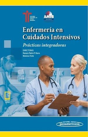 ENFERMERIA EN CUIDADOS INTENSIVOS. PRACTICAS INTEGRADORAS (INCLUYE EBOOK)