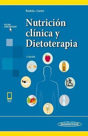 NUTRICION CLINICA Y DIETOTERAPIA / 2 ED. / PD. / (INCLUYE SITIO WEB Y EBOOK)