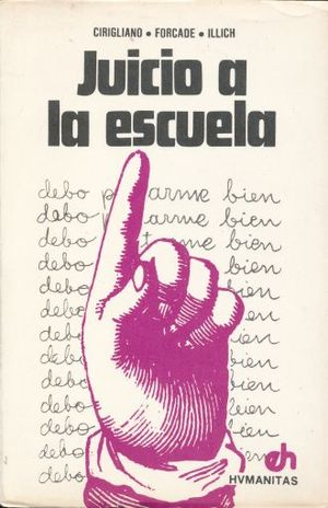 JUICIO A LA ESCUELA / 2 ED.