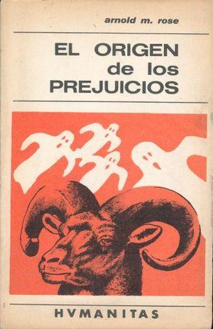 ORIGEN DE LOS PREJUICIOS, EL / 2 ED.