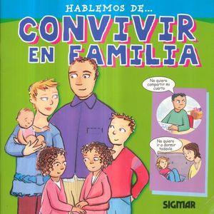 HABLEMOS DE CONVIVIR EN FAMILIA