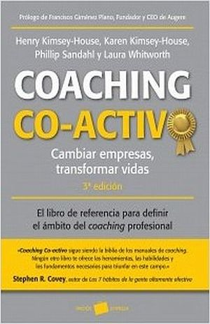 COACHING CO ACTIVO. CAMBIAR EMPRESAS TRANSFORMAR VIDAS / 3 ED.