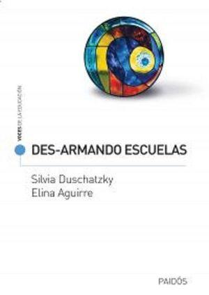 DESARMANDO ESCUELAS