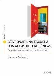 GESTIONAR UNA ESCUELA CON AULAS HETEROGENEAS