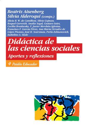 DIDACTICA DE LAS CIENCIAS SOCIALES. APORTES Y REFLEXIONES
