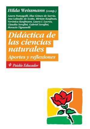 DIDACTICA DE LAS CIENCIAS NATURALES. APORTES Y REFLEXIONES
