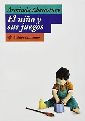 NIÑO Y SUS JUEGOS, EL